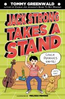 Jack Strong Takes a Stand Tommy Greenwald